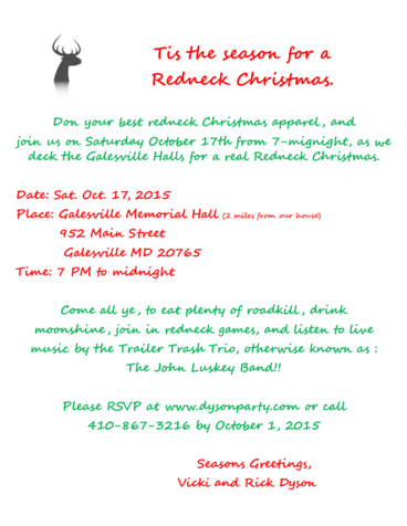 Dyson Redneck Christmas on October 17th from 7 to midnight